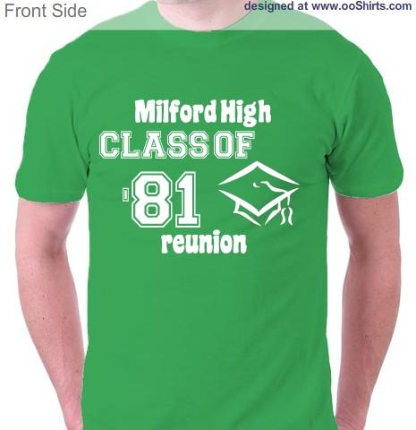 milford high 81 reunion design this - Class Reunion T Shirt Design Ideas