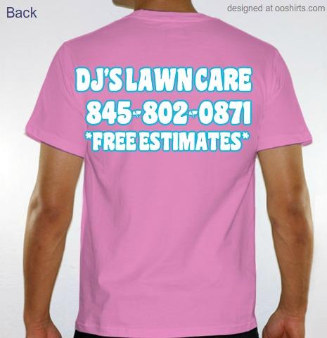 Custom t shirt design dj 39 s lawn care t shirts pink for Lawn care t shirt designs